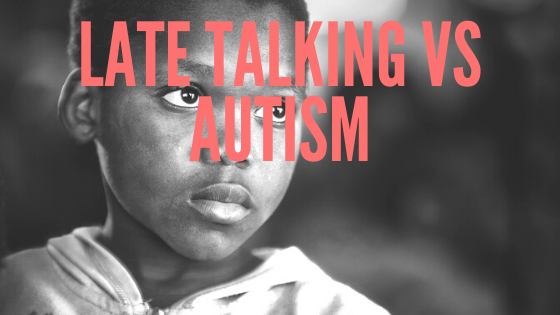 late talkers vs autism