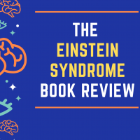 The Einstein Syndrome: Bright Children Who Talk Late Book Review